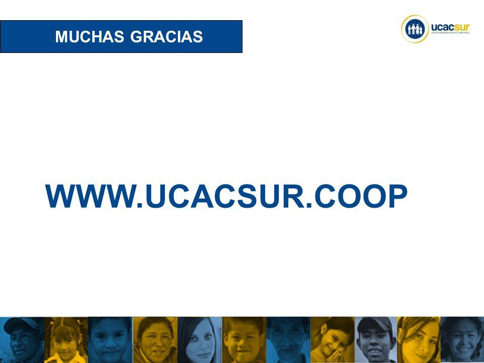 MUCHAS GRACIAS WWW.UCACSUR.COOP