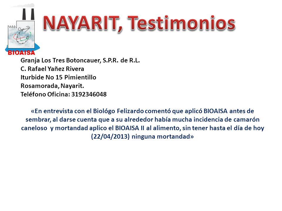 NAYARIT, Testimonios Granja Los Tres Botoncauer, S.P.R. de R.L.