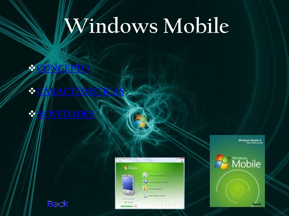 Windows Mobile CONCEPTO CARACTERISTICAS NOVEDADES