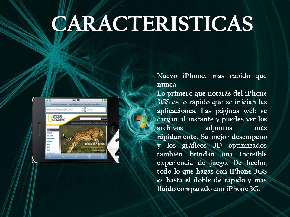 CARACTERISTICAS Nuevo iPhone, más rápido que nunca