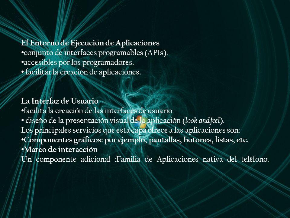El Entorno de Ejecución de Aplicaciones