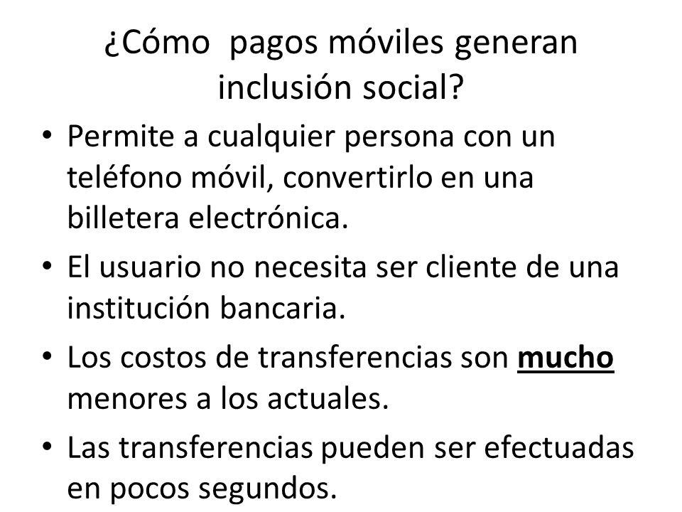 ¿Cómo pagos móviles generan inclusión social