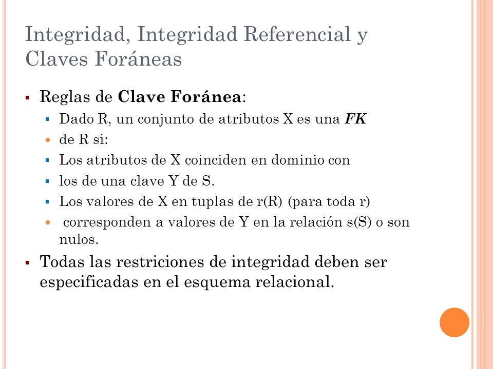Integridad, Integridad Referencial y Claves Foráneas