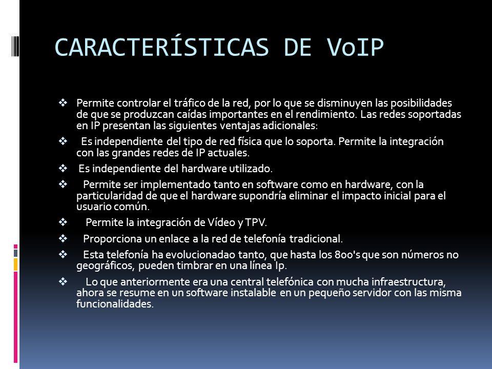 CARACTERÍSTICAS DE VoIP