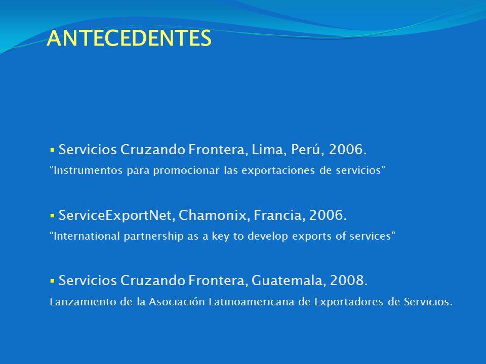 ANTECEDENTES Servicios Cruzando Frontera, Lima, Perú, 2006.