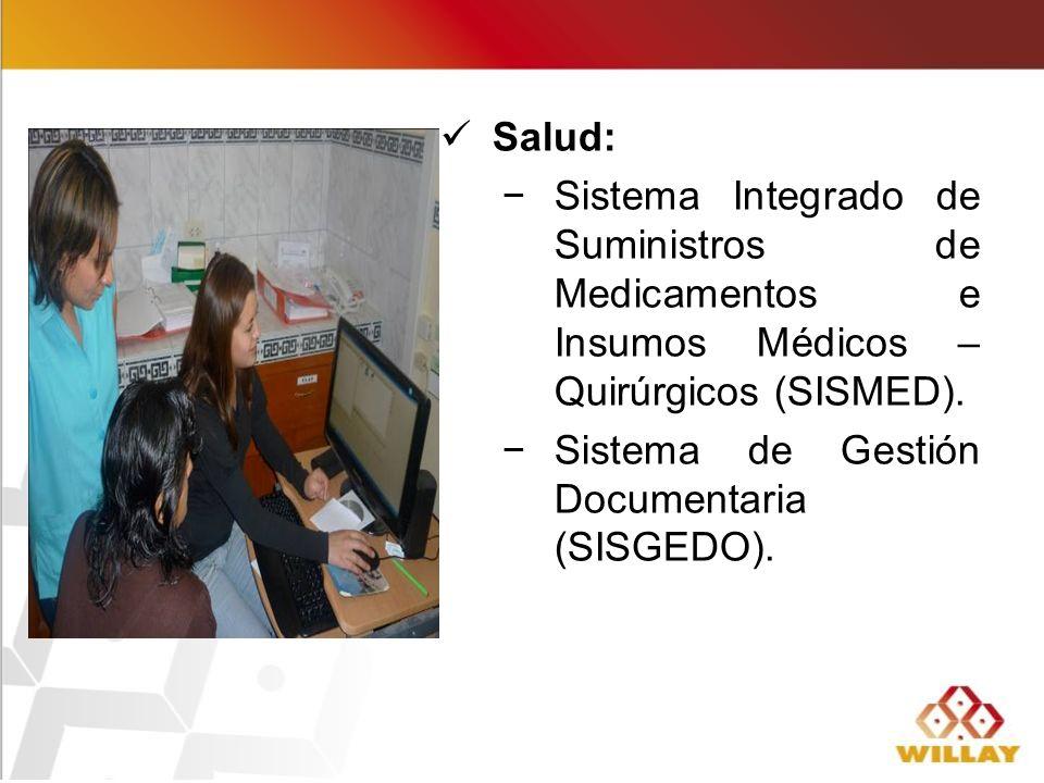 Salud: Sistema Integrado de Suministros de Medicamentos e Insumos Médicos – Quirúrgicos (SISMED).