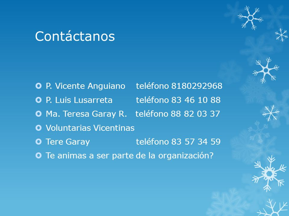 Contáctanos P. Vicente Anguiano teléfono 8180292968