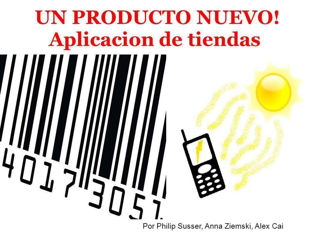 UN PRODUCTO NUEVO! Aplicacion de tiendas