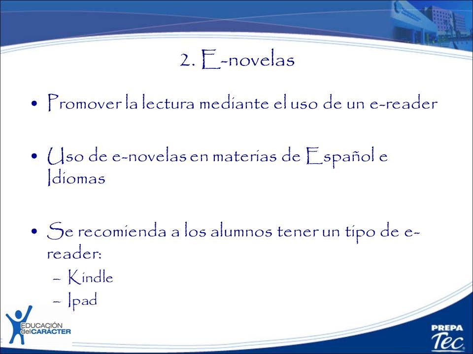 2. E-novelas Promover la lectura mediante el uso de un e-reader