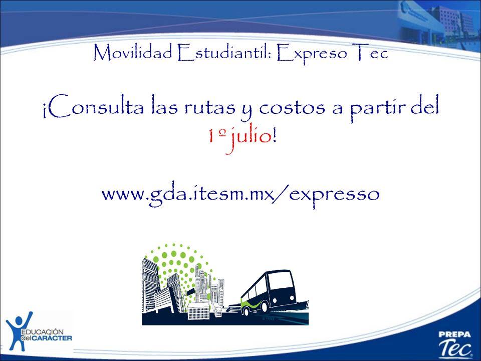 Movilidad Estudiantil: Expreso Tec ¡Consulta las rutas y costos a partir del 1º julio.