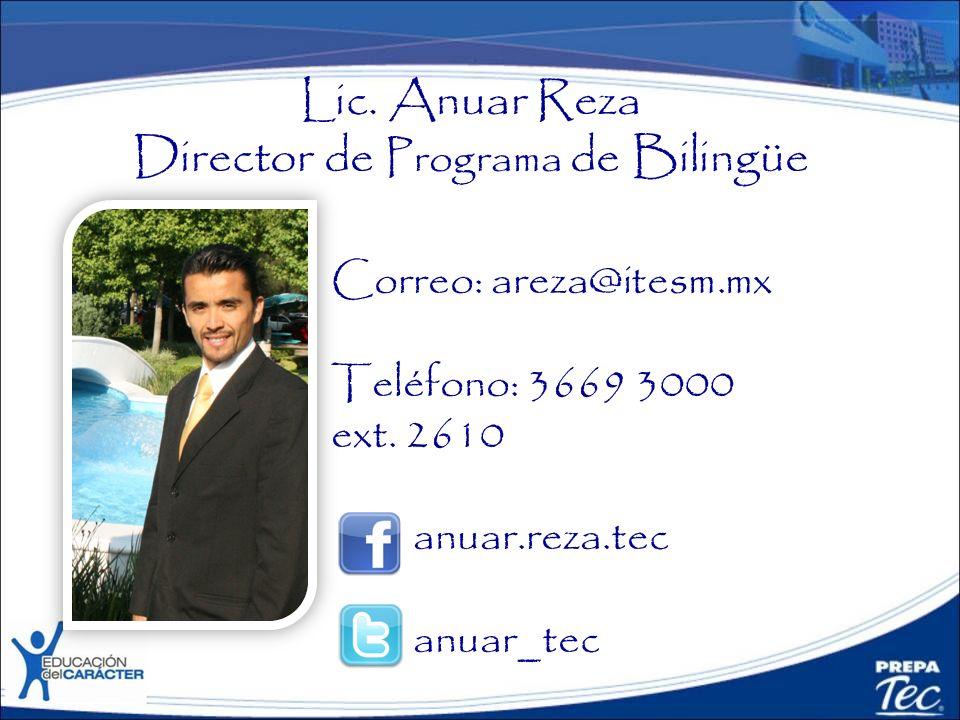 Lic. Anuar Reza Director de Programa de Bilingüe