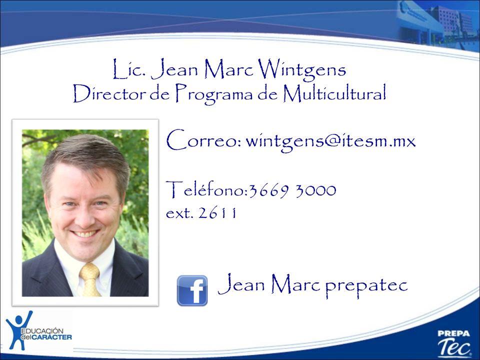 Lic. Jean Marc Wintgens Director de Programa de Multicultural