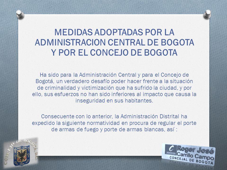 MEDIDAS ADOPTADAS POR LA ADMINISTRACION CENTRAL DE BOGOTA Y POR EL CONCEJO DE BOGOTA
