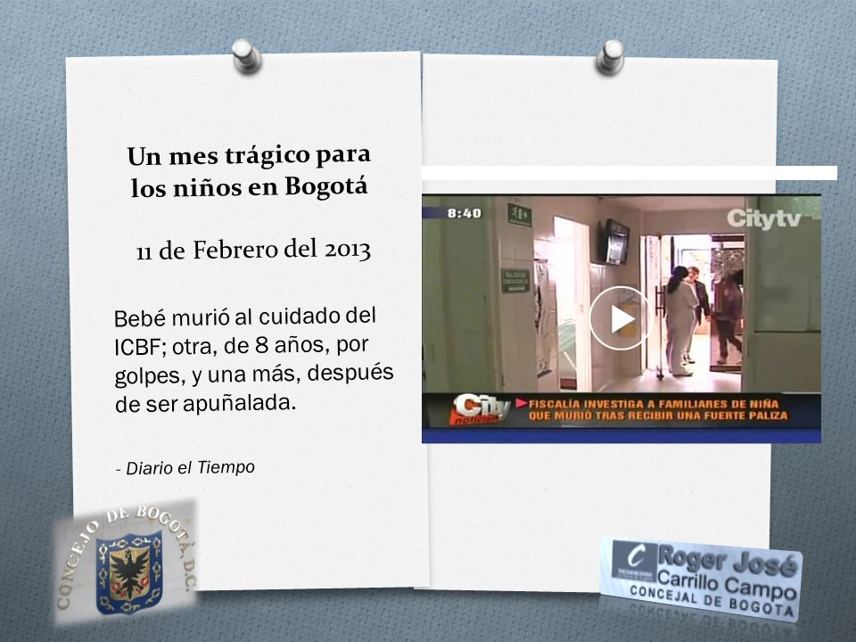 Un mes trágico para los niños en Bogotá 11 de Febrero del 2013