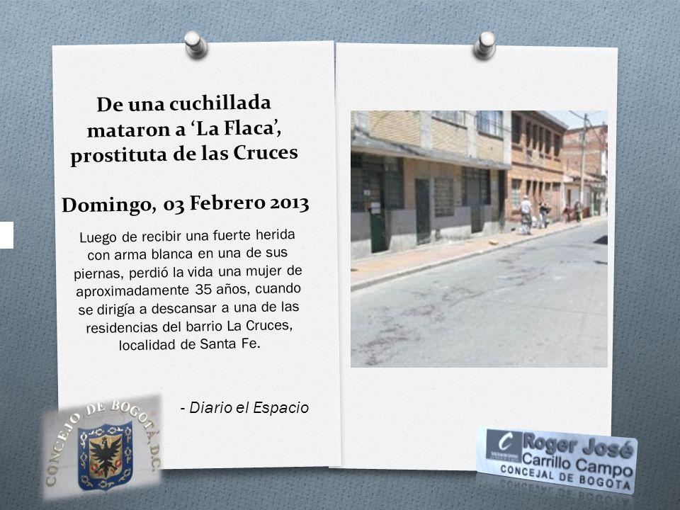 De una cuchillada mataron a 'La Flaca', prostituta de las Cruces Domingo, 03 Febrero 2013