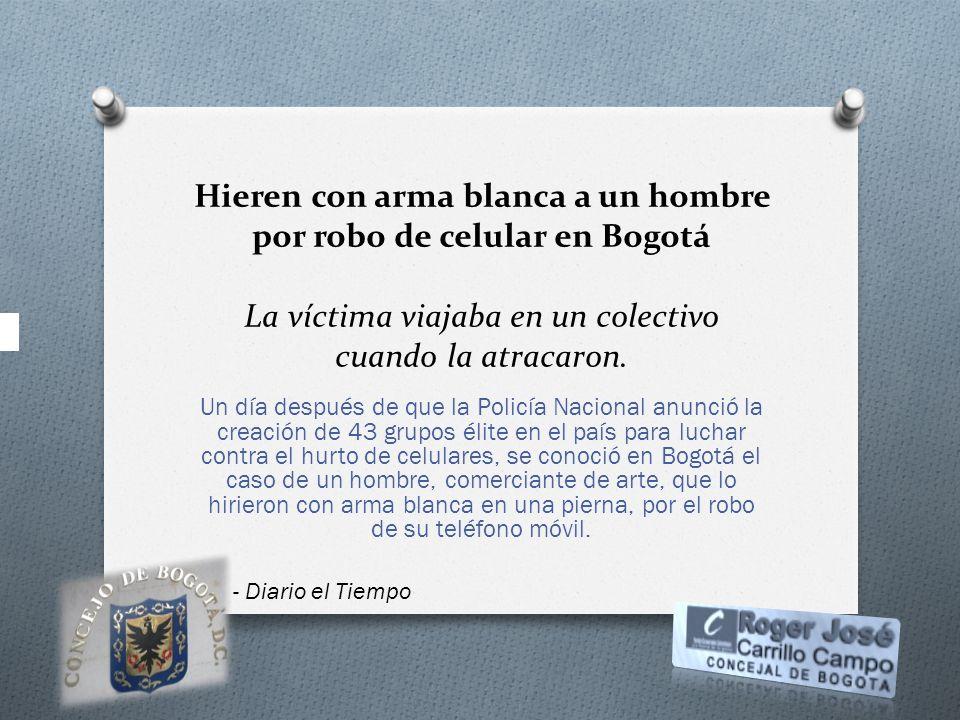 Hieren con arma blanca a un hombre por robo de celular en Bogotá La víctima viajaba en un colectivo cuando la atracaron.