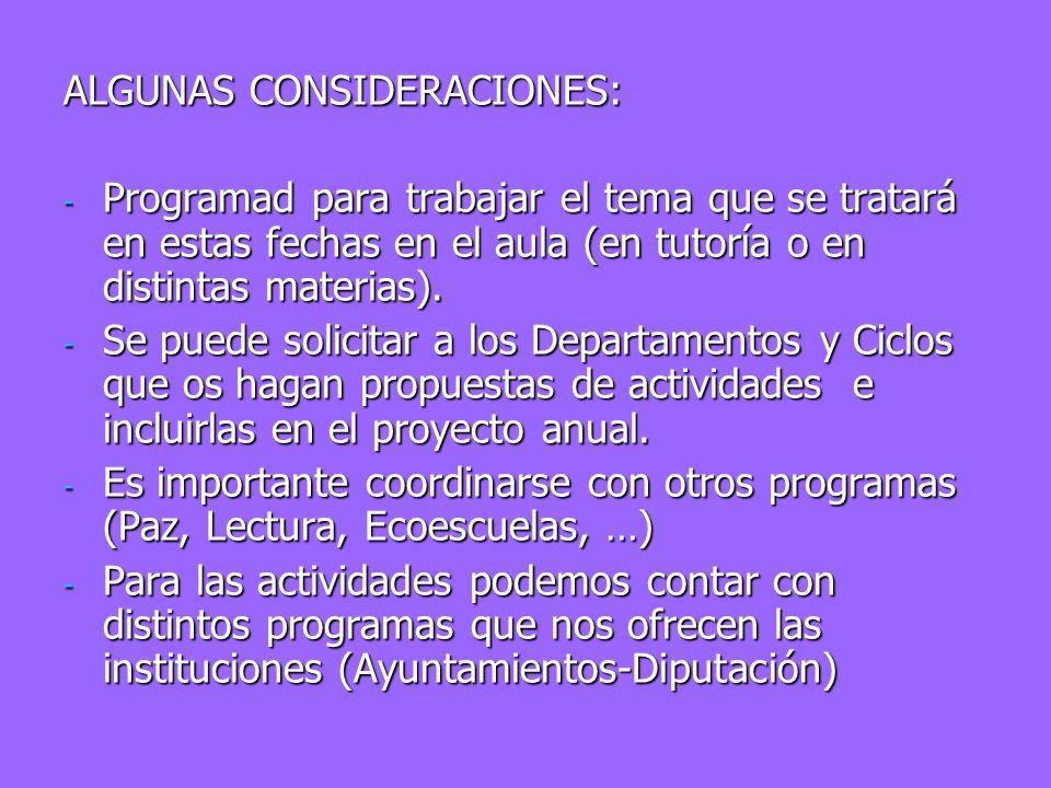 ALGUNAS CONSIDERACIONES: