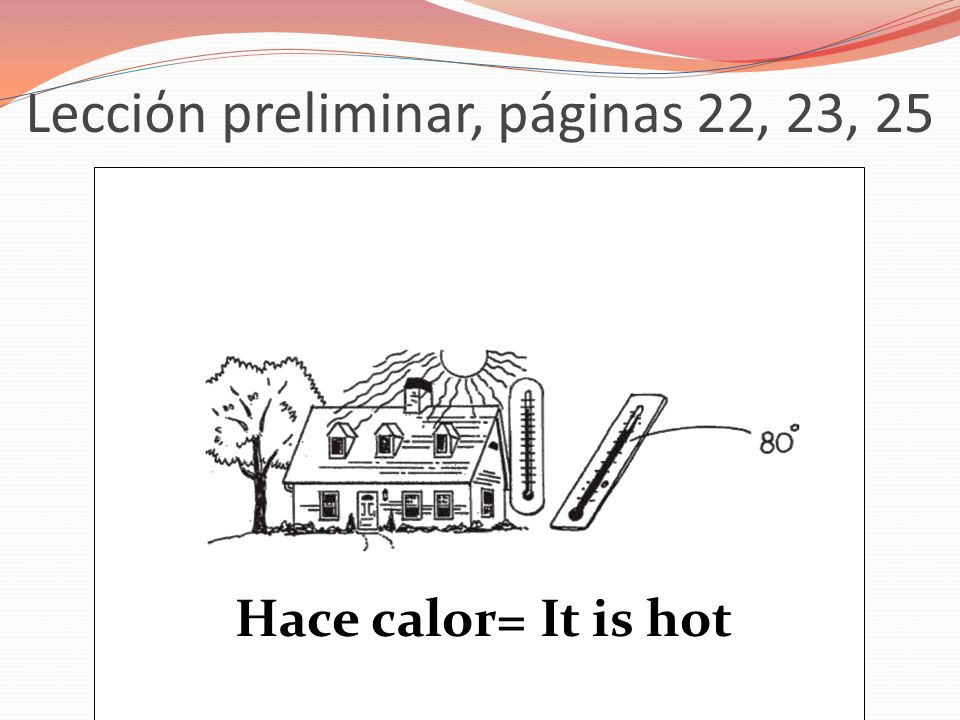 Lecciόn preliminar, páginas 22, 23, 25