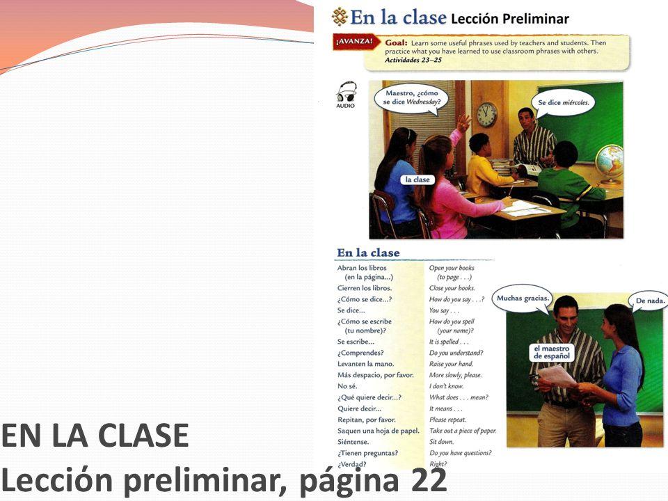 EN LA CLASE Lecciόn preliminar, página 22