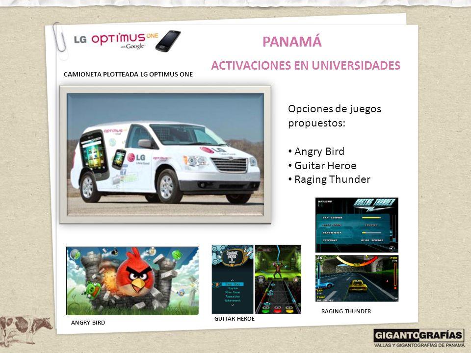 PANAMÁ ACTIVACIONES EN UNIVERSIDADES Opciones de juegos propuestos: