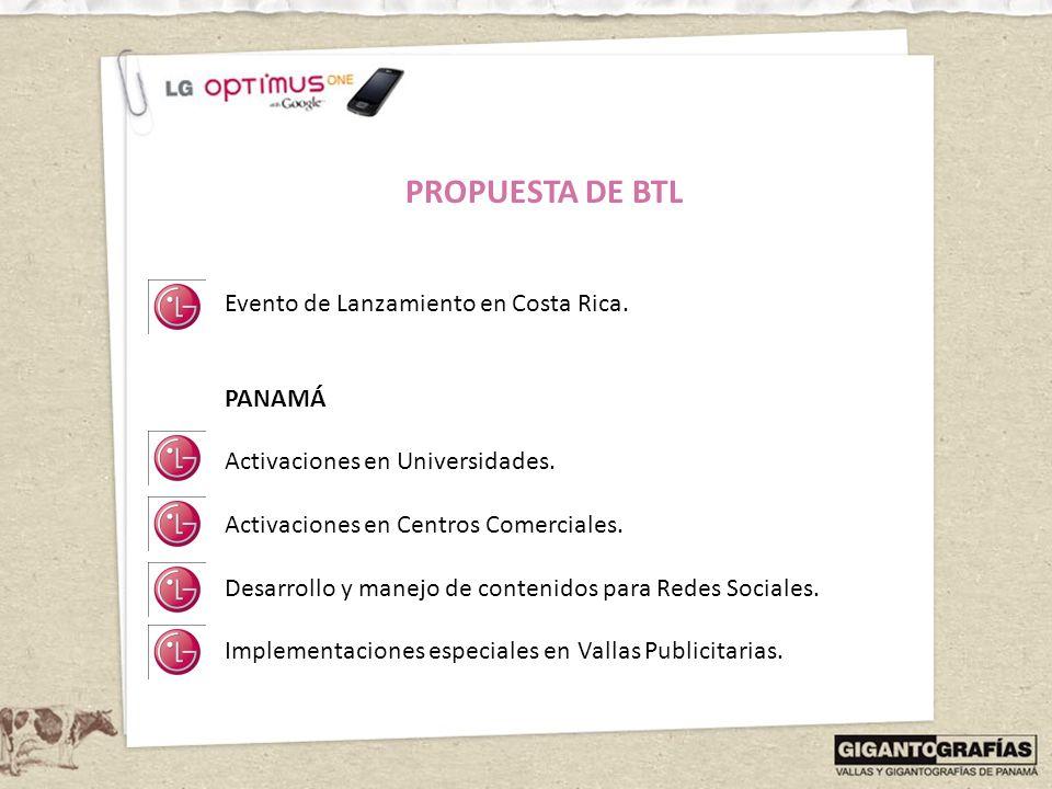 PROPUESTA DE BTL Evento de Lanzamiento en Costa Rica. PANAMÁ