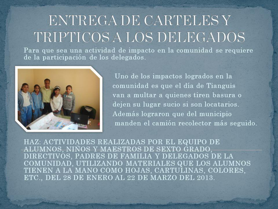 ENTREGA DE CARTELES Y TRIPTICOS A LOS DELEGADOS