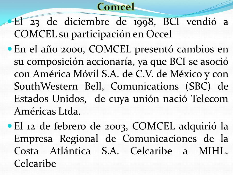 Comcel El 23 de diciembre de 1998, BCI vendió a COMCEL su participación en Occel.