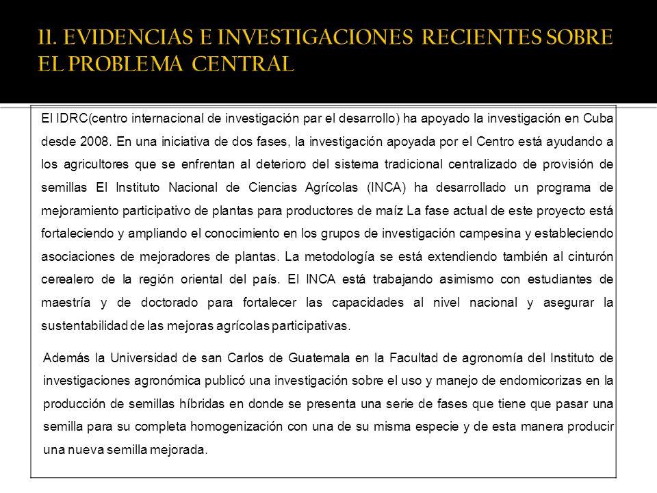 11. EVIDENCIAS E INVESTIGACIONES RECIENTES SOBRE EL PROBLEMA CENTRAL