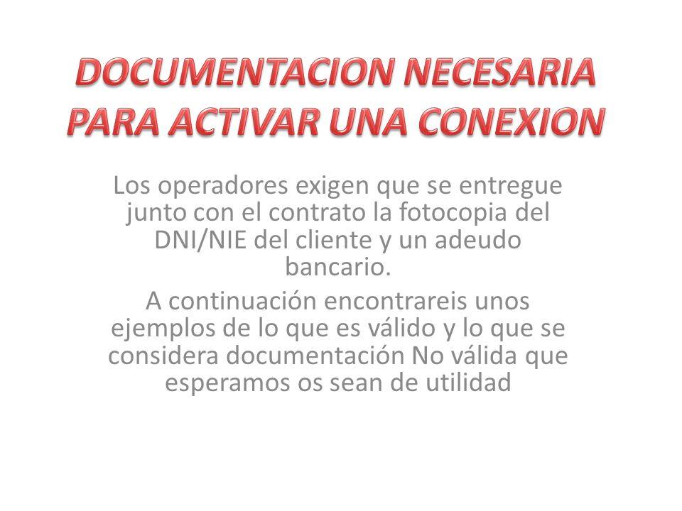 DOCUMENTACION NECESARIA PARA ACTIVAR UNA CONEXION