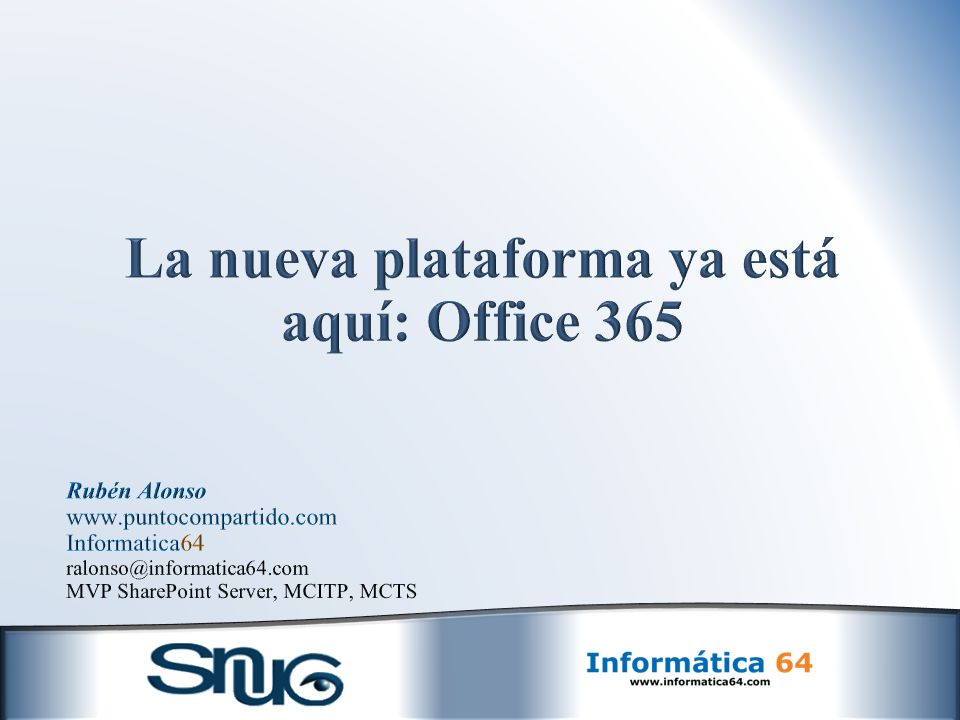 La nueva plataforma ya está aquí: Office 365