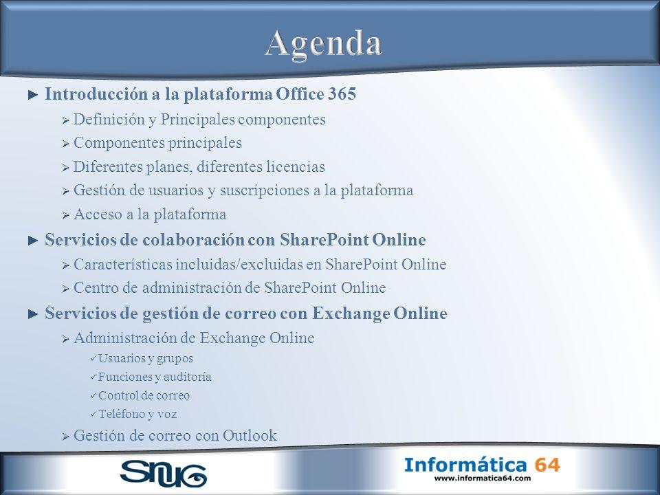 Agenda Introducción a la plataforma Office 365