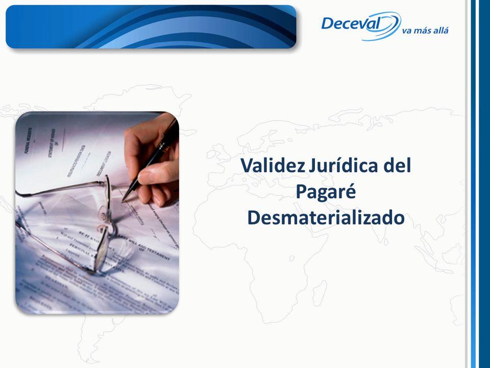 Validez Jurídica del Pagaré Desmaterializado