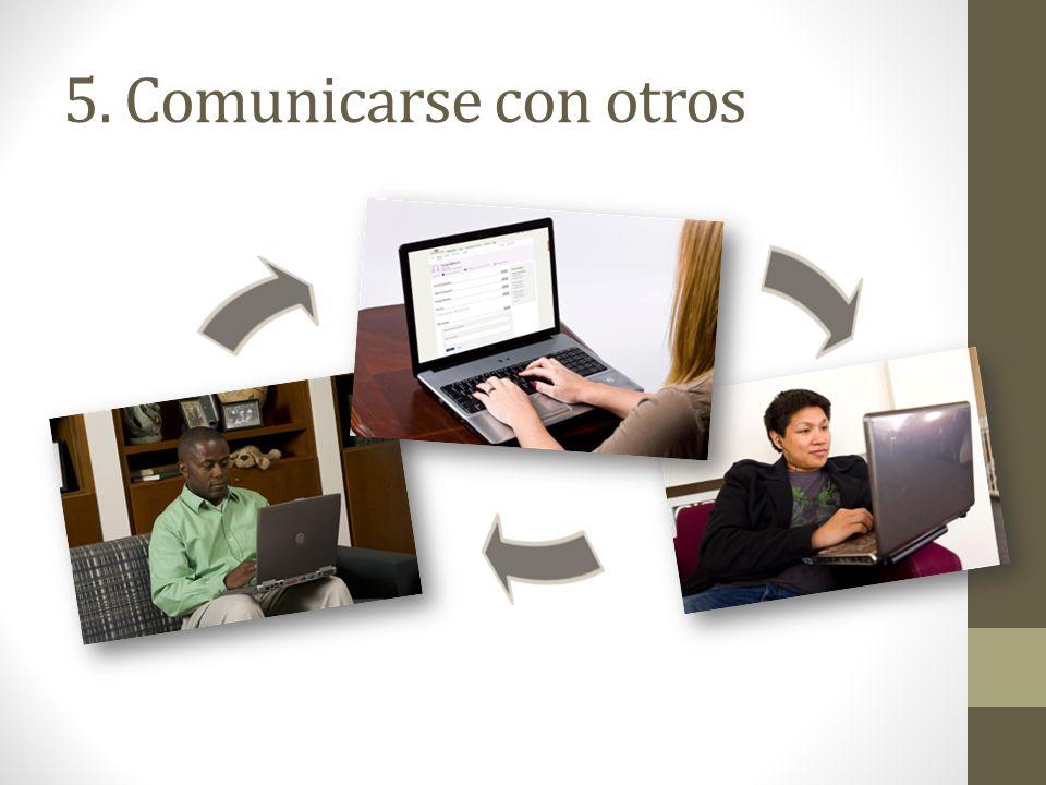 5. Comunicarse con otros El Árbol Familiar permite que la personas se comuniquen con otras.