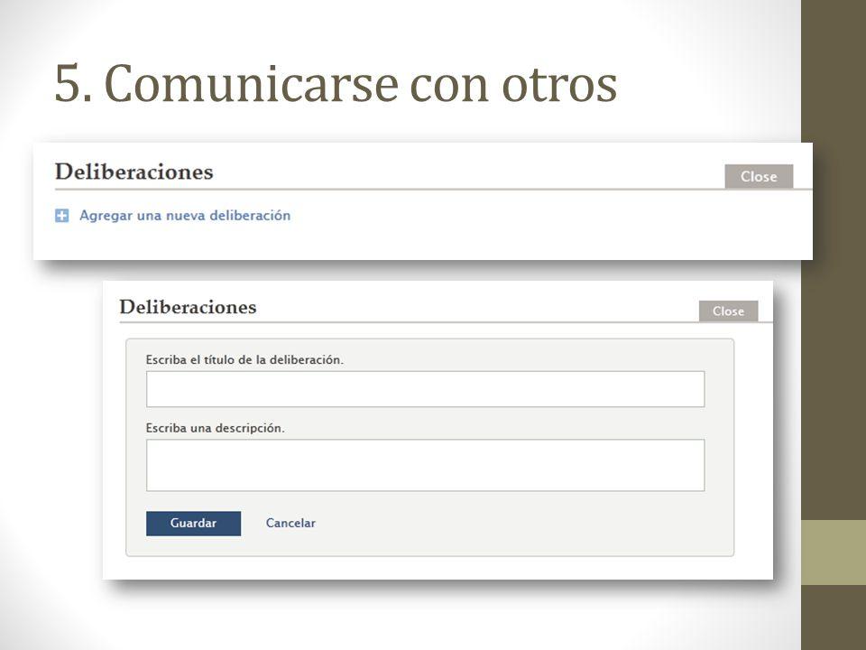 5. Comunicarse con otros