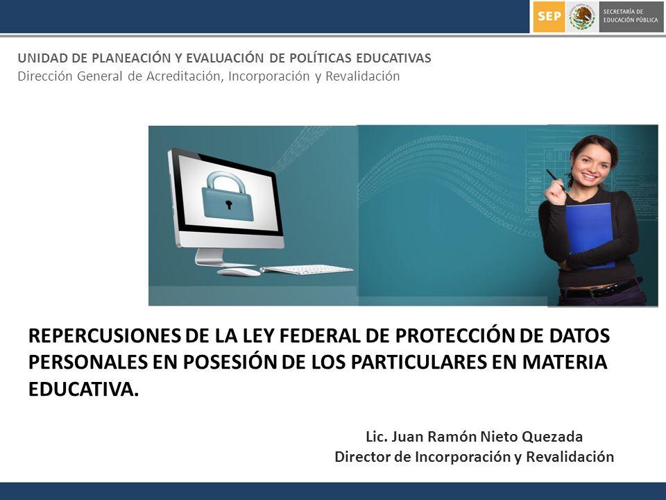 Lic. Juan Ramón Nieto Quezada Director de Incorporación y Revalidación