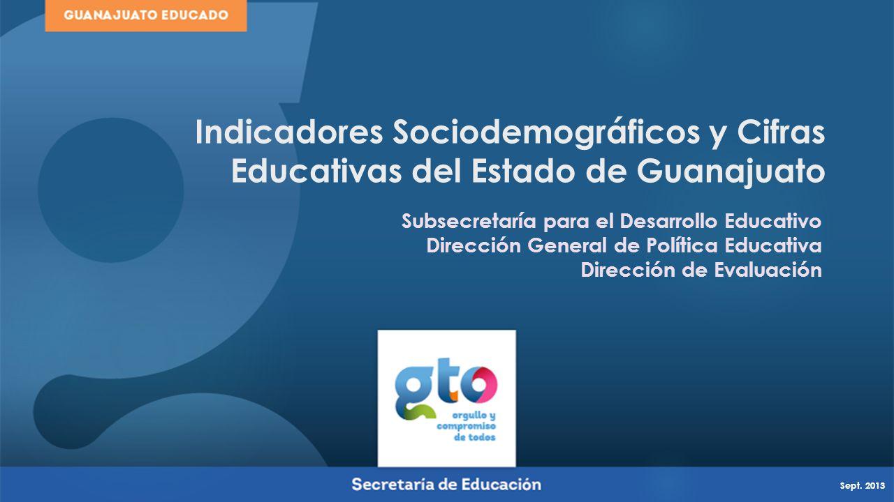 Indicadores Sociodemográficos y Cifras Educativas del Estado de Guanajuato