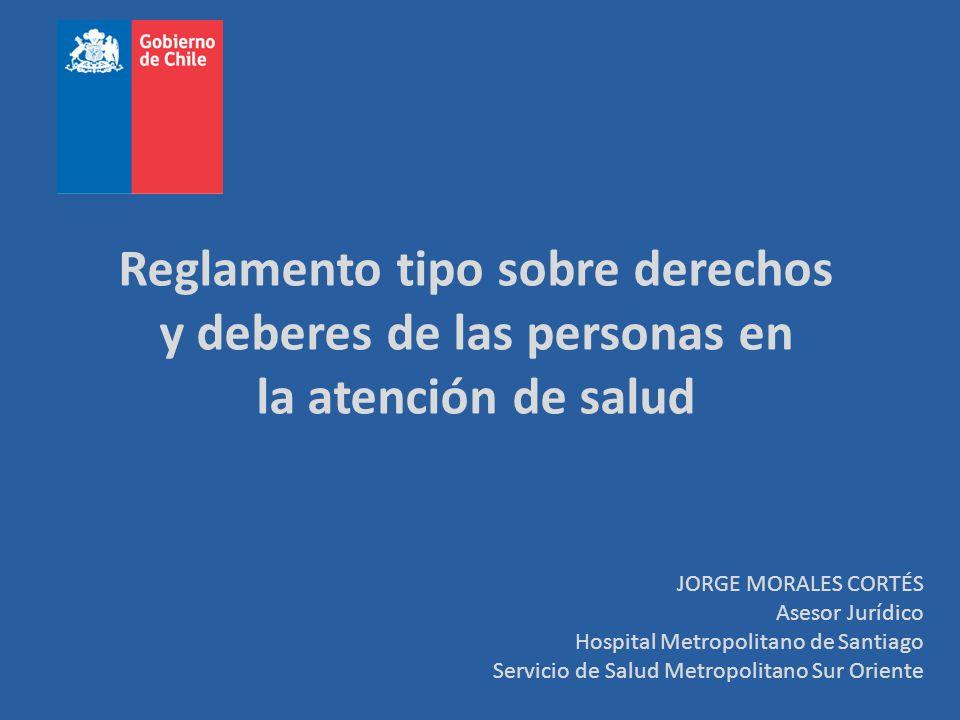 Reglamento tipo sobre derechos y deberes de las personas en la atención de salud