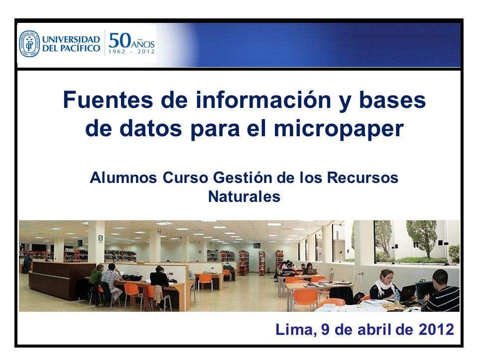 Fuentes de información y bases de datos para el micropaper