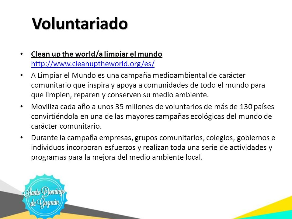 Voluntariado Clean up the world/a limpiar el mundo http://www.cleanuptheworld.org/es/