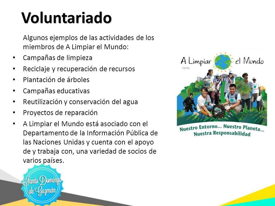 Voluntariado Algunos ejemplos de las actividades de los miembros de A Limpiar el Mundo: Campañas de limpieza.