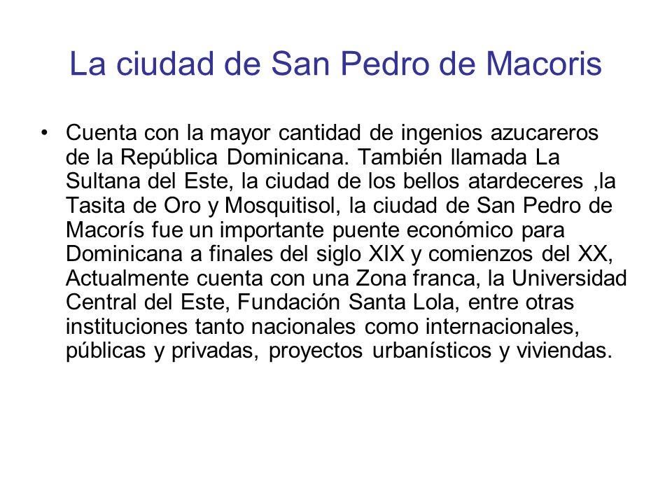 La ciudad de San Pedro de Macoris