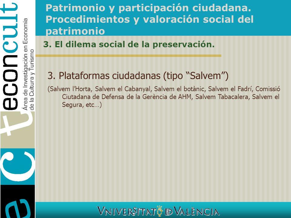 3. Plataformas ciudadanas (tipo Salvem )