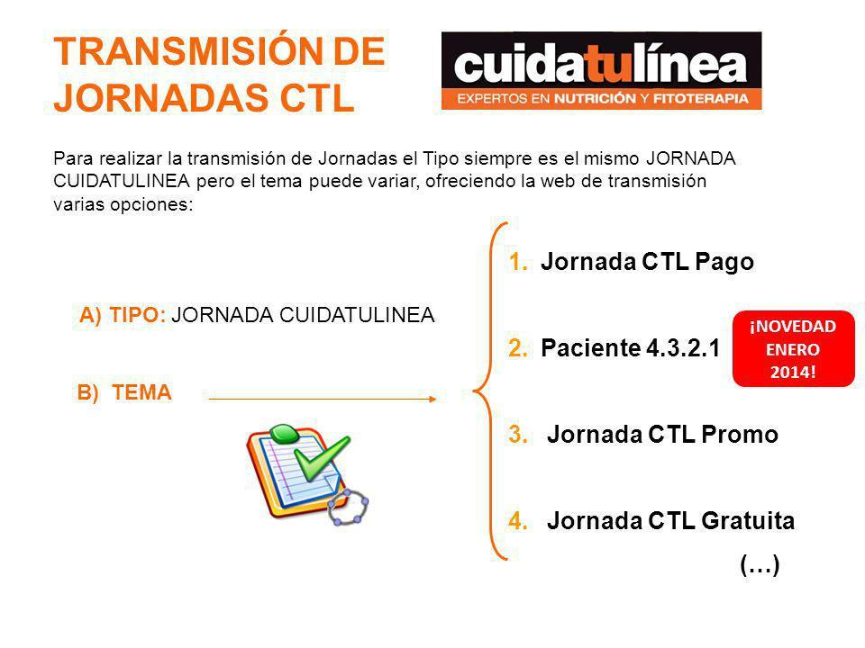 TRANSMISIÓN DE JORNADAS CTL
