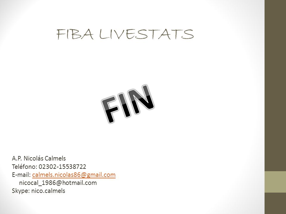 FIN FIBA LIVESTATS A.P. Nicolás Calmels Teléfono: 02302-15538722