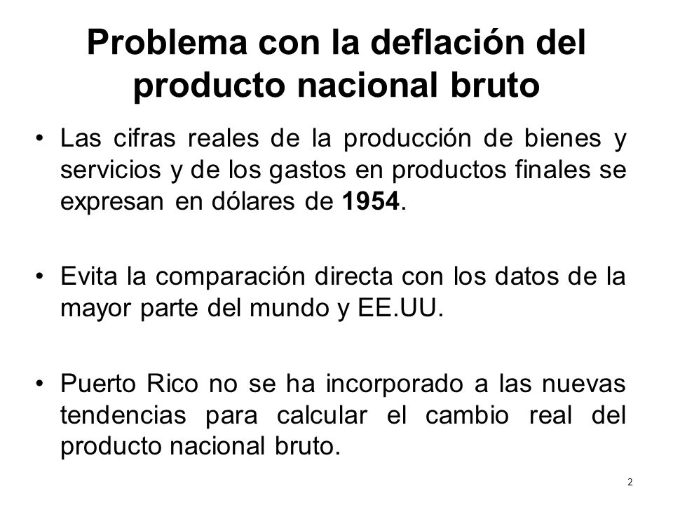 Problema con la deflación del producto nacional bruto