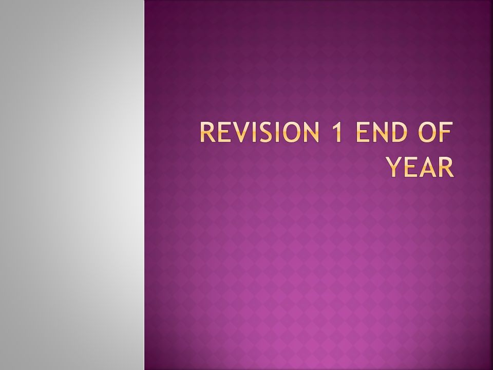 REVISION 1 END OF YEAR