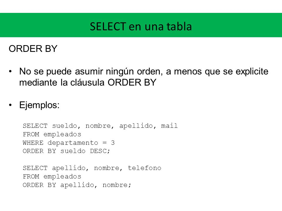 SELECT en una tabla ORDER BY