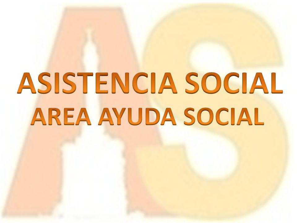 ASISTENCIA SOCIAL AREA AYUDA SOCIAL