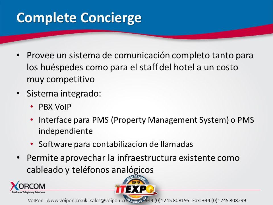 Complete Concierge Provee un sistema de comunicación completo tanto para los huéspedes como para el staff del hotel a un costo muy competitivo.
