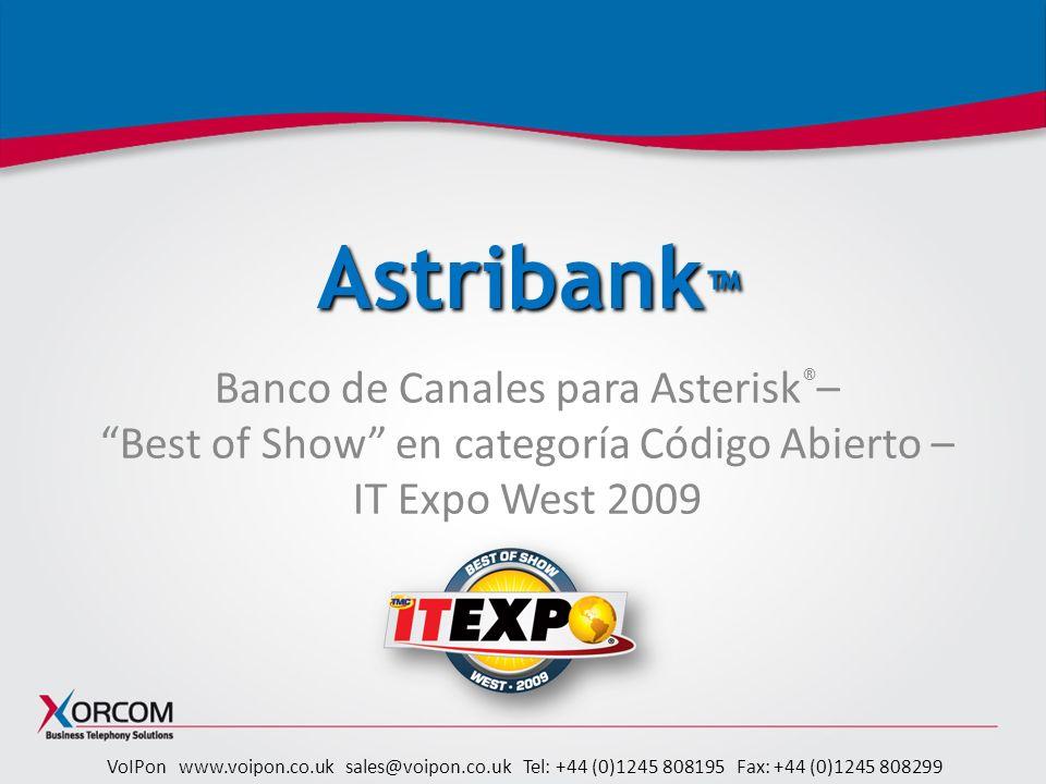 Astribank™ Banco de Canales para Asterisk®– Best of Show en categoría Código Abierto – IT Expo West 2009.